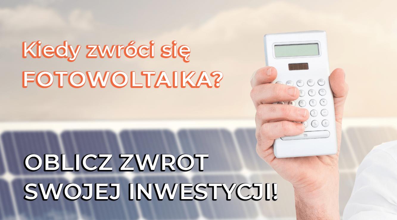 Read more about the article Kiedy zwróci Ci się fotowoltaika? – oblicz zwrot z inwestycji.